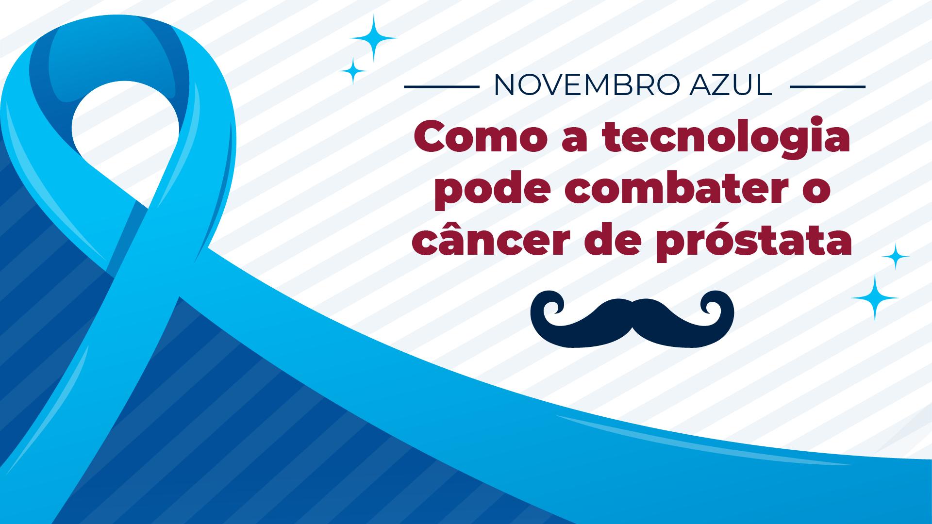 Como a tecnologia pode combater o câncer de próstata?