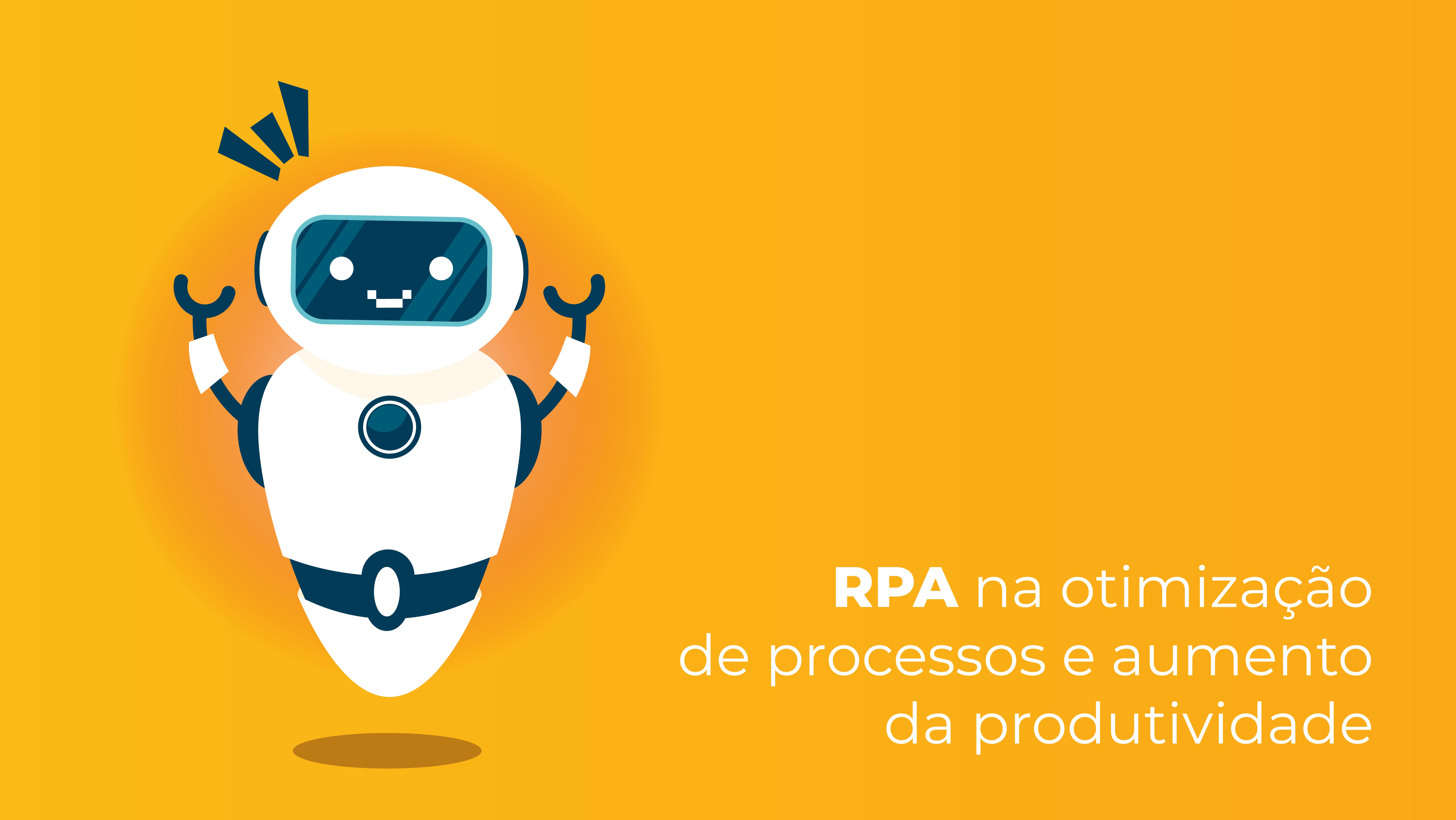 RPA: redução de custos e aumento de produtividade