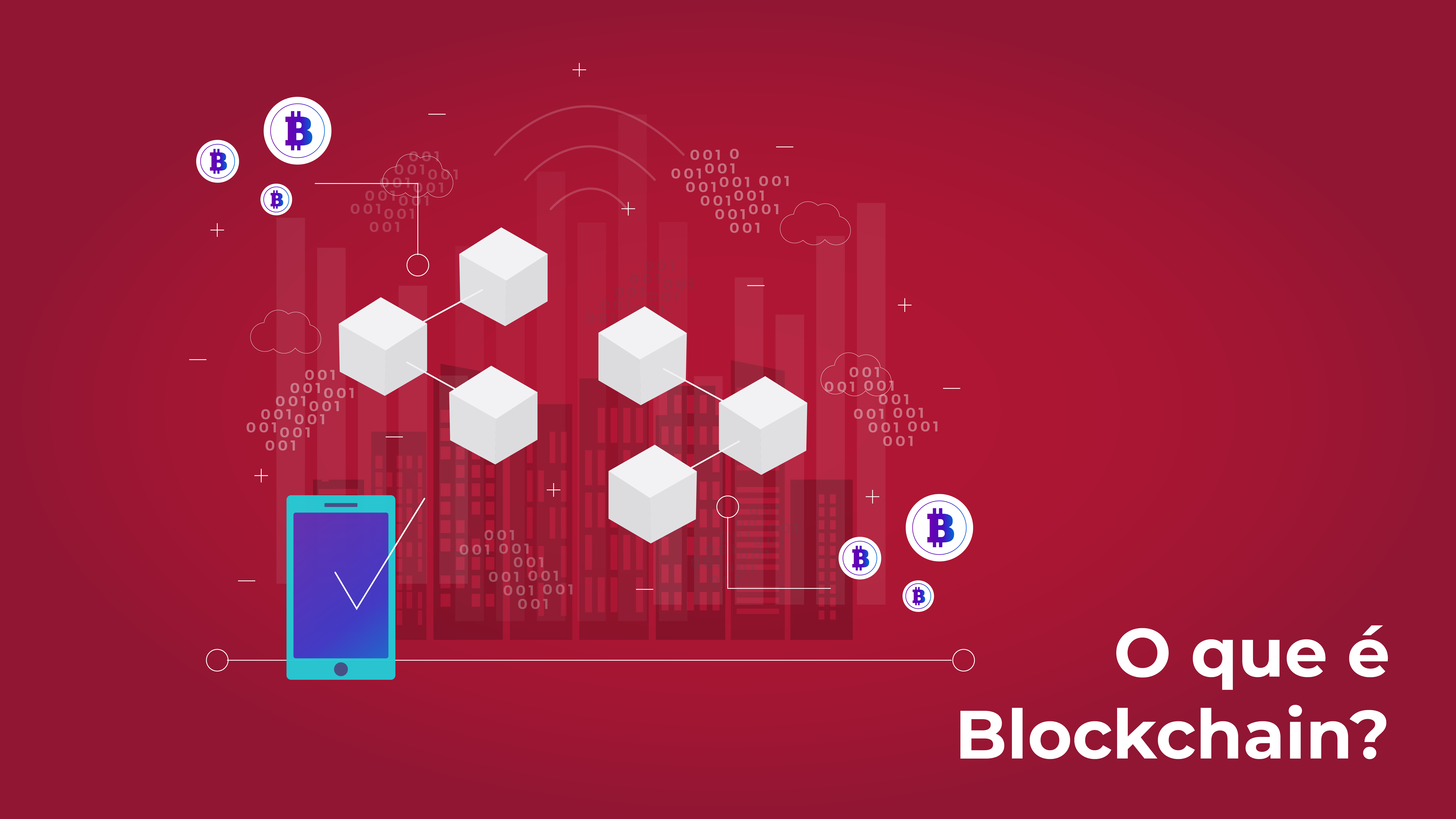 O que é Blockchain e quais são os seus benefícios?