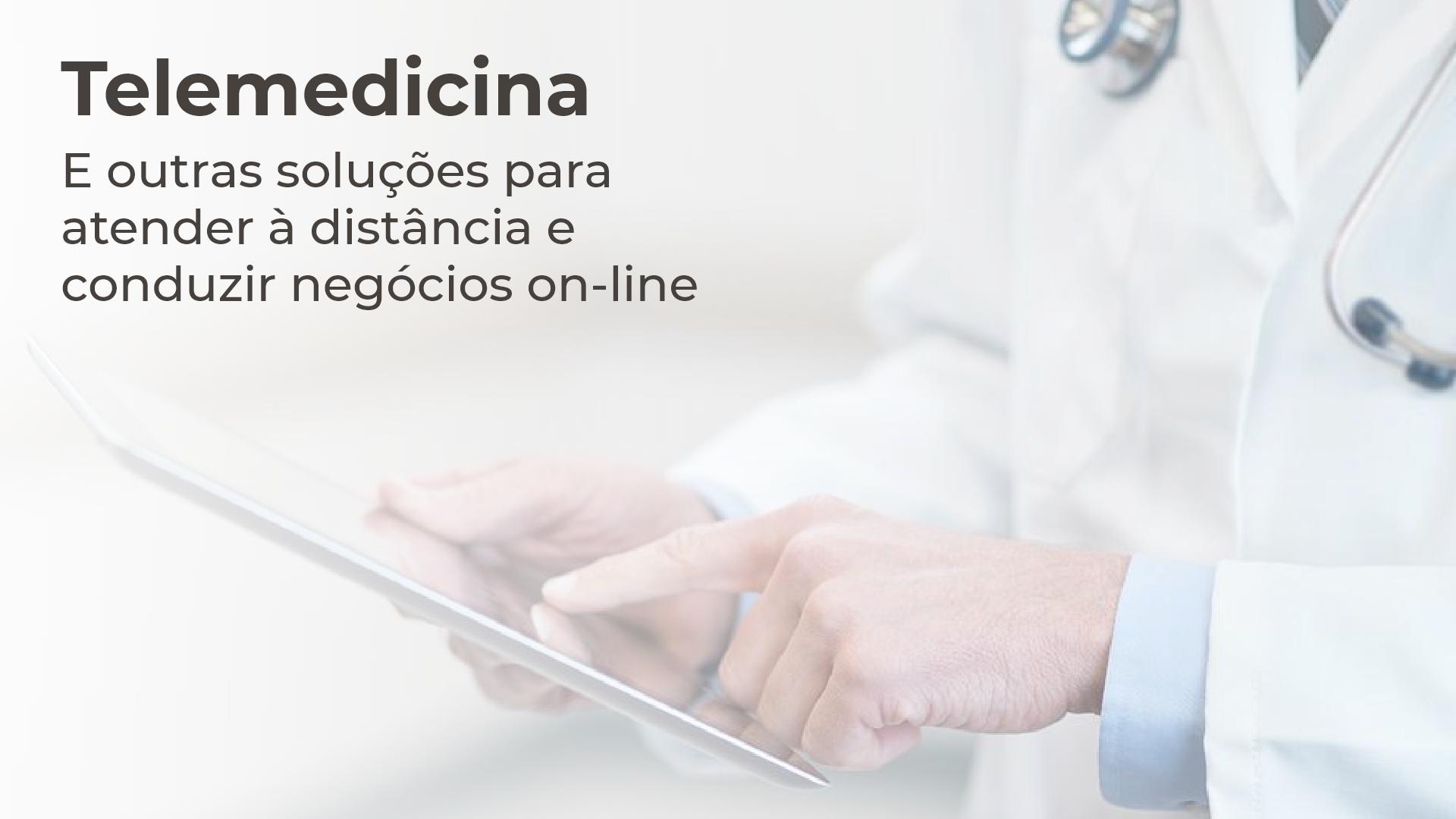 Telemedicina e negócios on-line para médicos