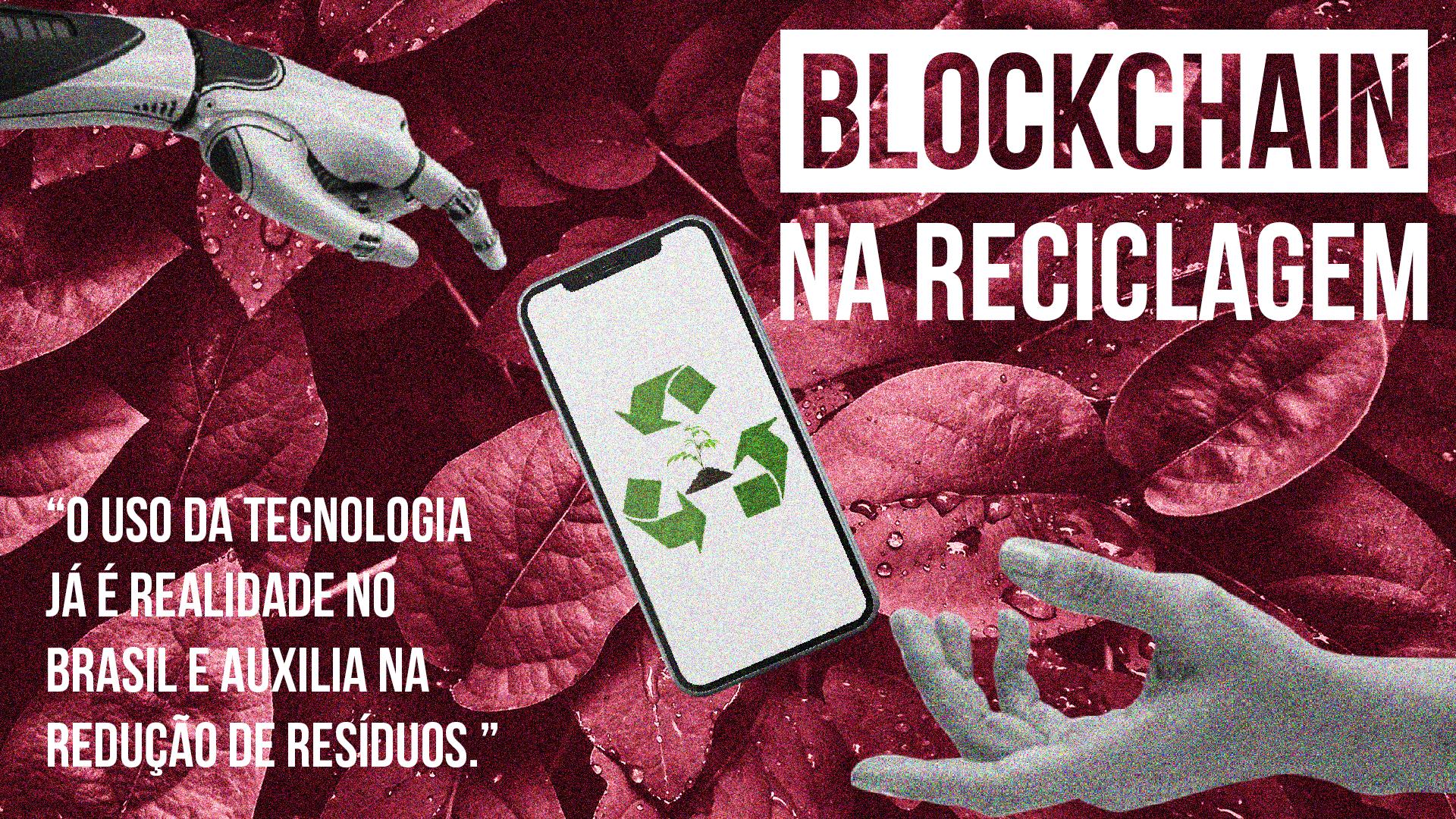 Blockchain, Reciclagem e Sustentabilidade