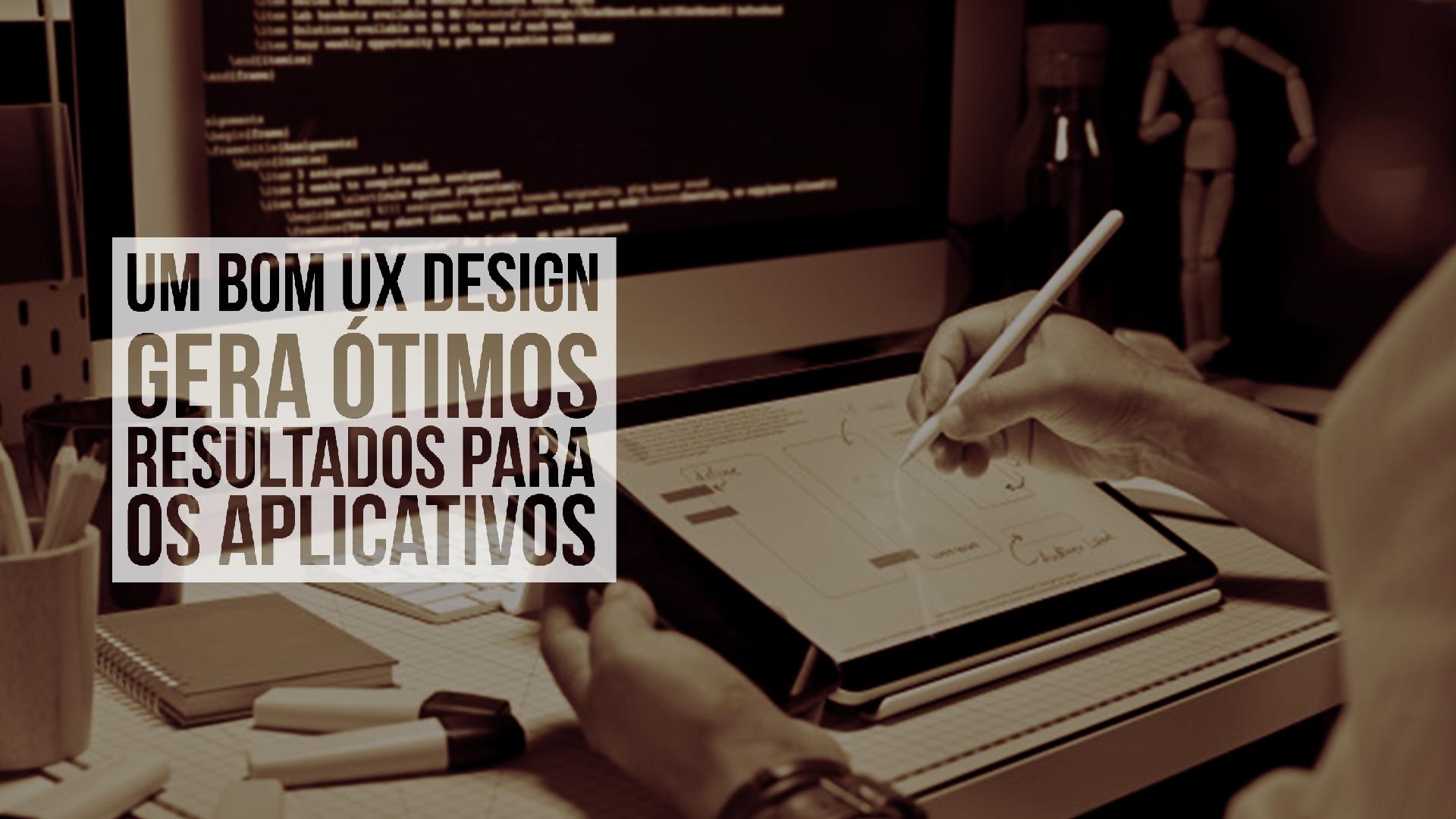 A UX, do inglês user experience, é o resultado do processo (digital ou físico) de criação de produtos úteis e agradáveis de manusear.