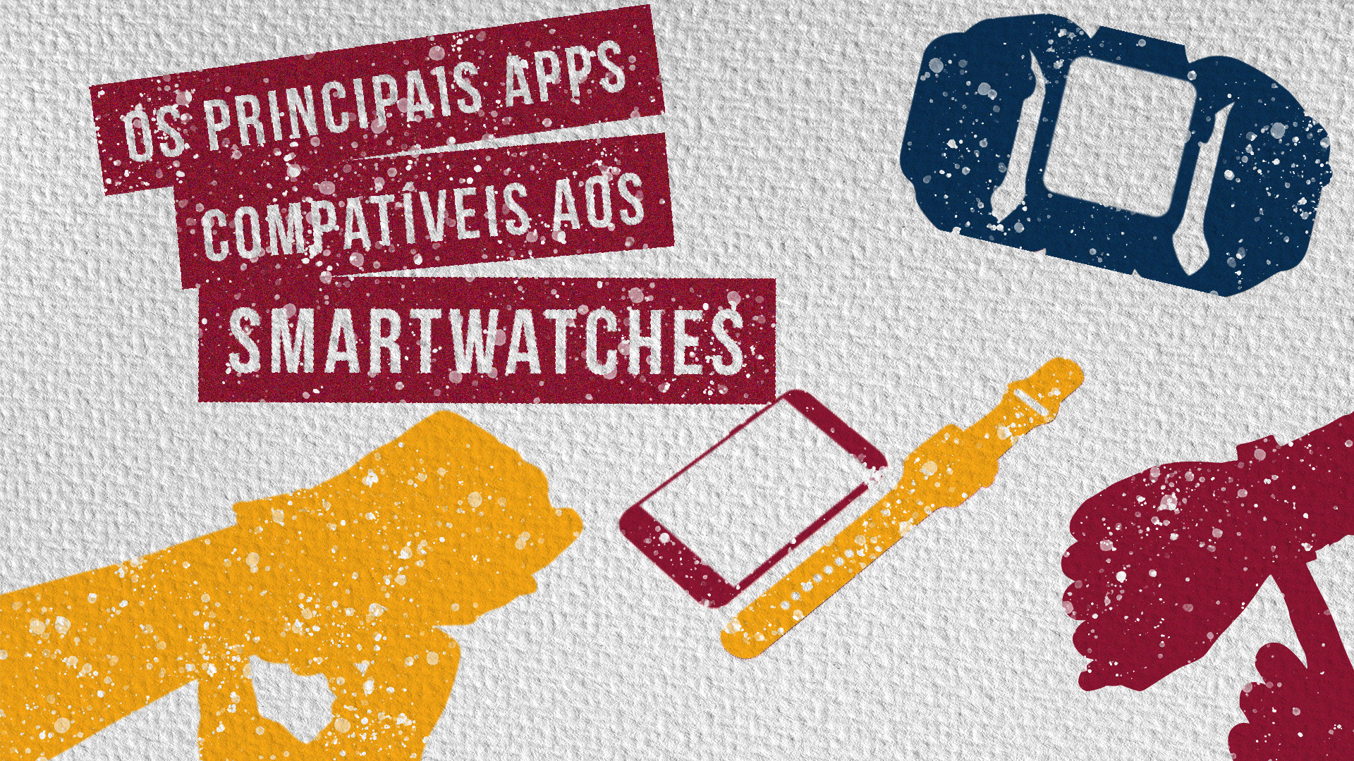 Atualmente, contamos com duas plataformas principais de SmartWatches: Google Wear e Apple Watch.